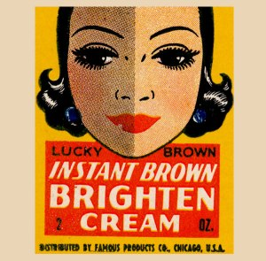 This is an advertisement from Lucky Brown Cosmetics (manufactured by Valmor Products, Co. of Chicago) which marketed products such as bleaching creams and face powders to African American women in the early twentieth century.