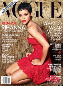 Rihanna on the cover of Vogue.  Notice how her skin looks so light, one could almost think of her as just very tan